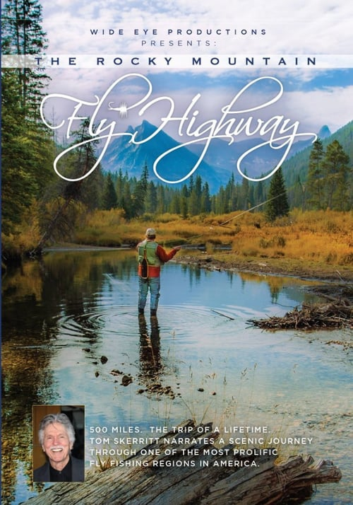 The Rocky Mountain Fly Highway online