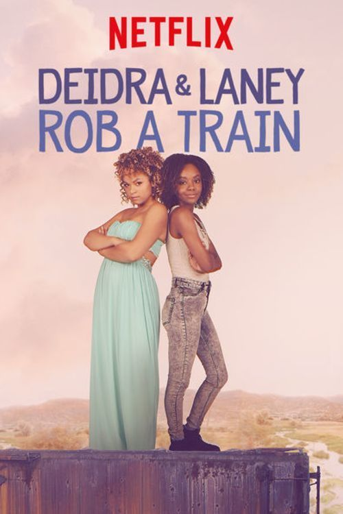 Deidra and Laney Rob a Train online