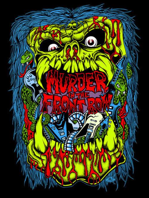 Murder in the Front Row: The San Francisco Bay Area Thrash Metal Story online