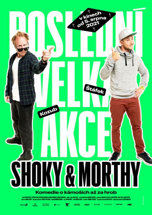 Shoky & Morthy: Poslední velká akce - Tržby a návštěvnost