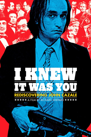I Knew It Was You: Rediscovering John Cazale online