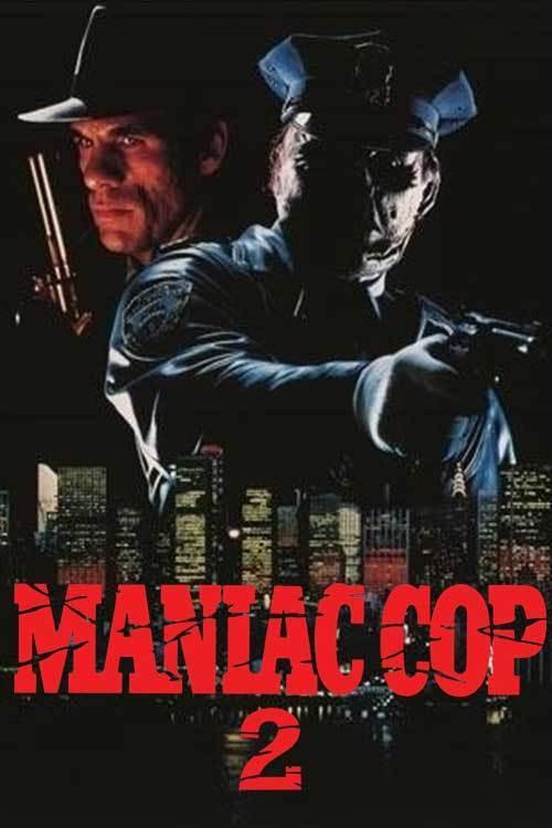 Maniac Cop 2 online