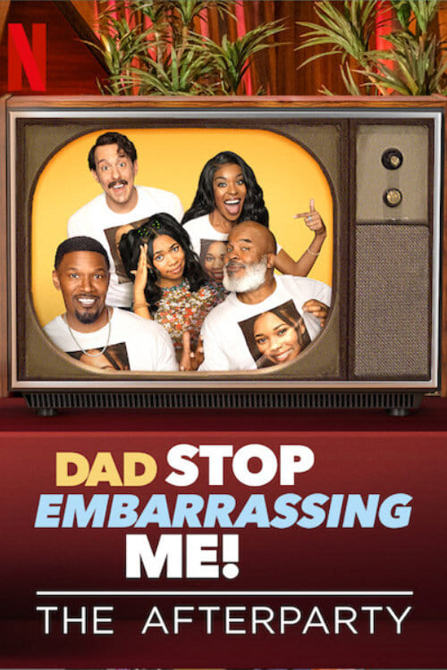 Dad Stop Embarrassing Me - The Afterparty online