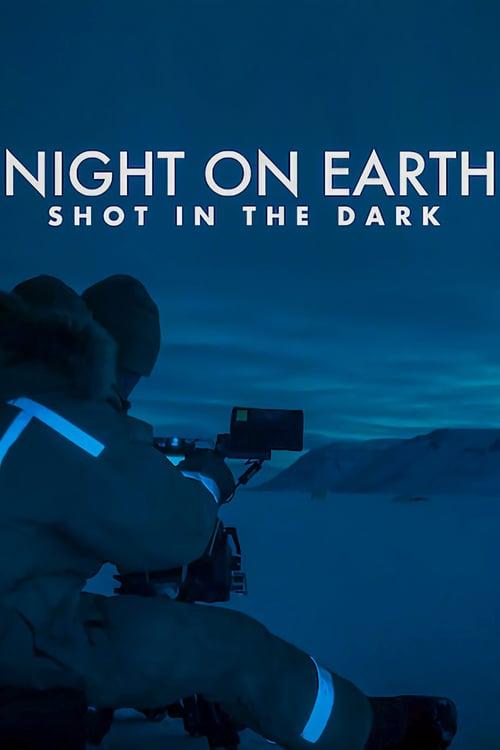Země za noci: Natáčení potmě online