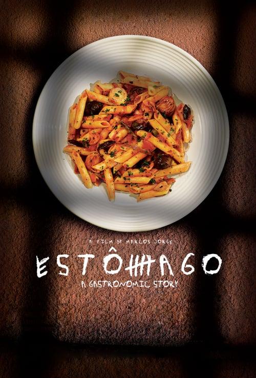 Estômago: A Gastronomic Story online