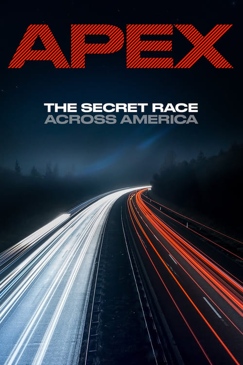 APEX: The Secret Race Across America online