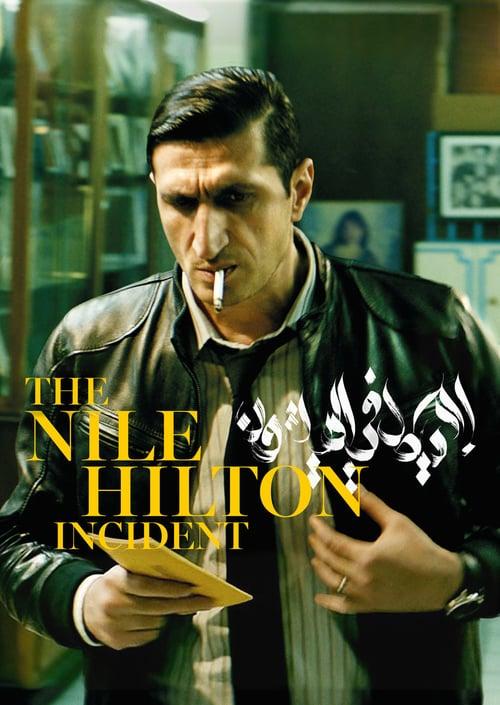 The Nile Hilton Incident online