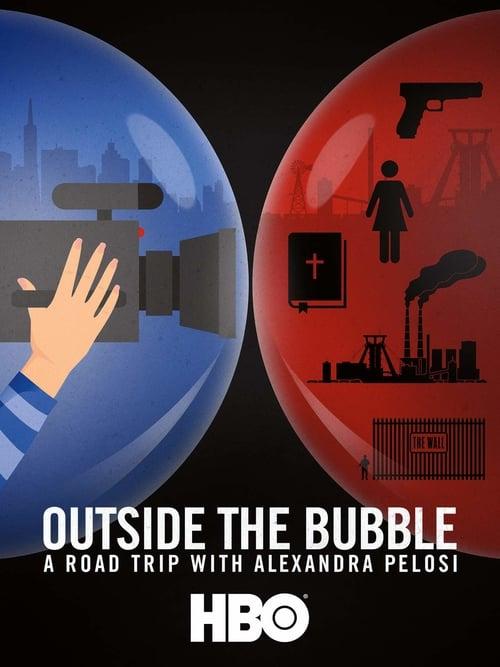 Mimo bublinu: Road trip s Alexandrou Pelosi online