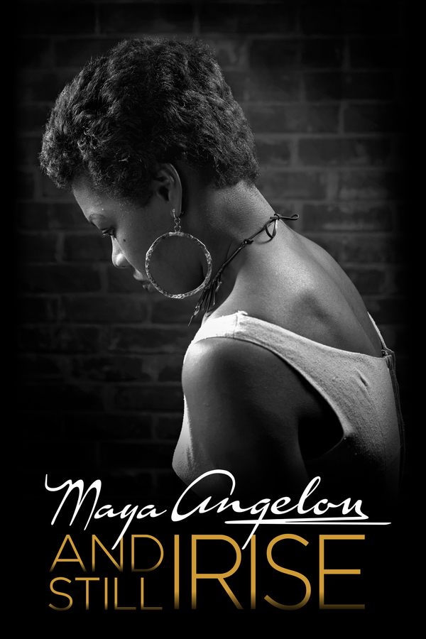 Maya Angelou: And Still I Rise online
