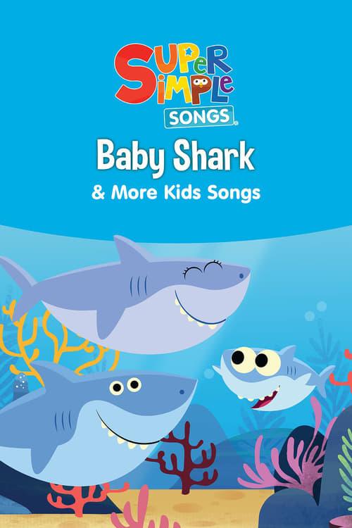 Baby Shark & More Kids Songs - Super Simple Songs online