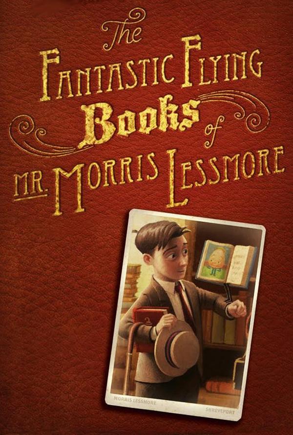 The Fantastic Flying Books of Mr. Morris Lessmore online