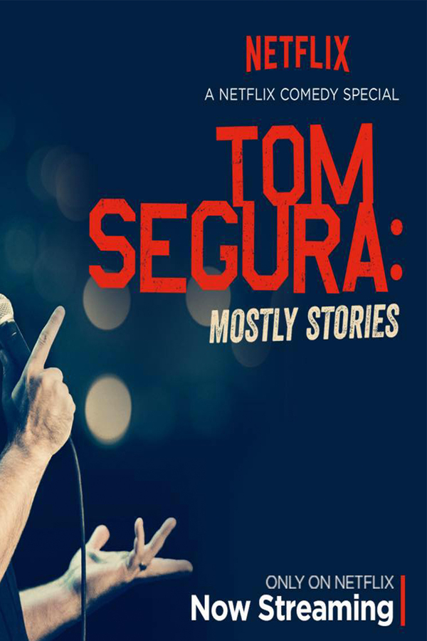 Tom Segura: Mostly Stories online
