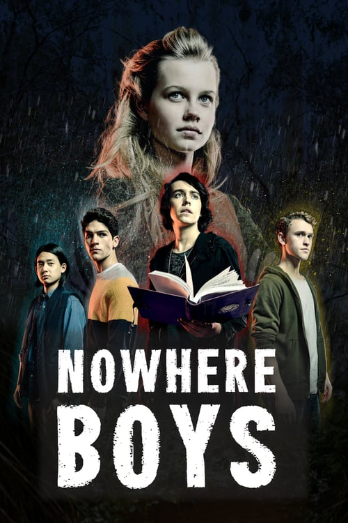 Nowhere Boys, The Book Of Shadows online