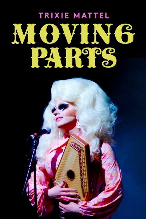 Trixie Mattel: Moving Parts online