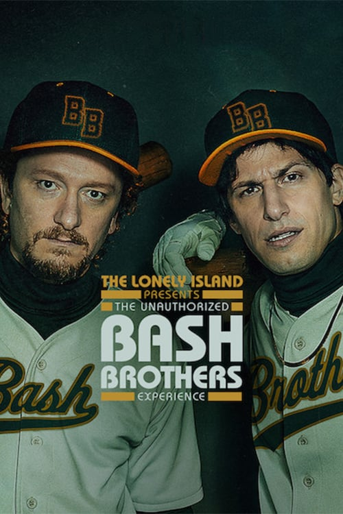 The Lonely Island Presents: The Unauthorized Bash Brothers Experience online