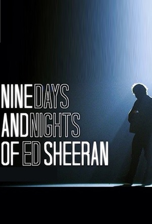 Nine Days and Nights of Ed Sheeran online