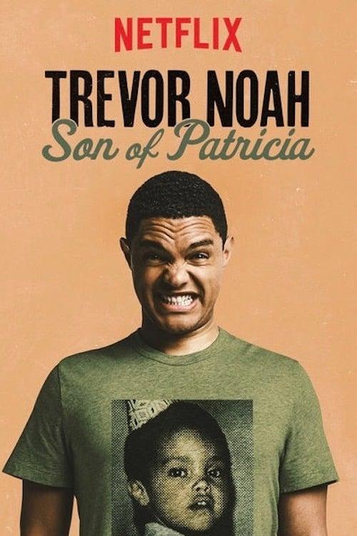 Trevor Noah: Son of Patricia online