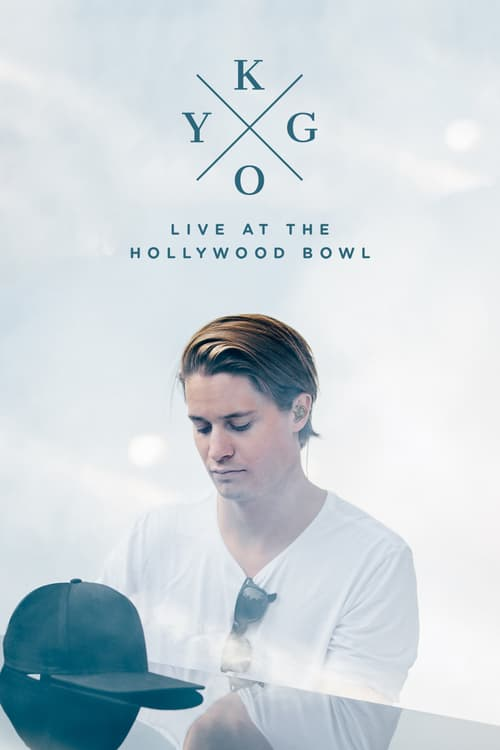 Kygo: Live at the Hollywood Bowl online