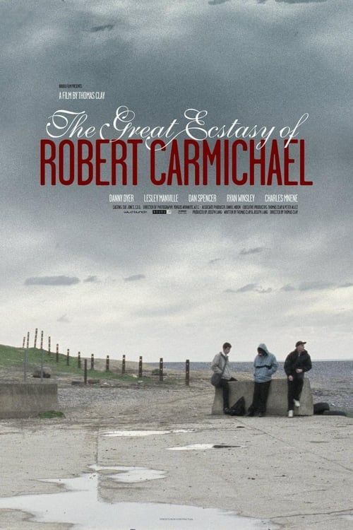 The Great Ecstasy of Robert Carmichael online