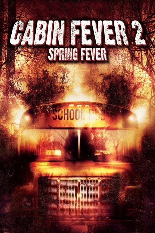 Cabin Fever 2 online