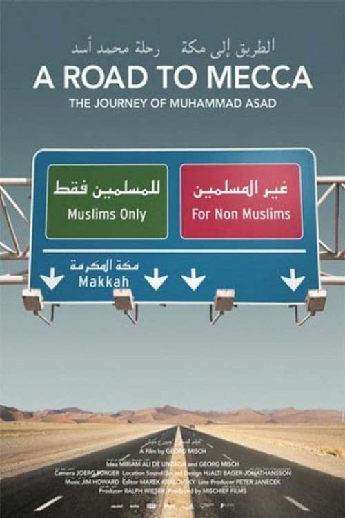 A Road to Mecca - The Journey of Muhammad Asad online