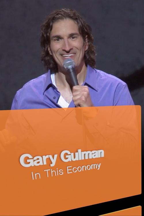 Gary Gulman: In This Economy? online