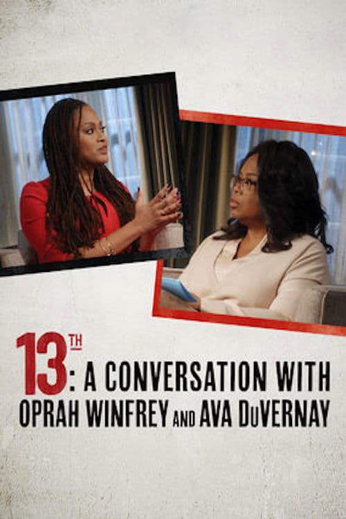 13th: A Conversation with Oprah Winfrey & Ava DuVernay online