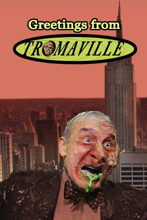 Greetings from Tromaville! online