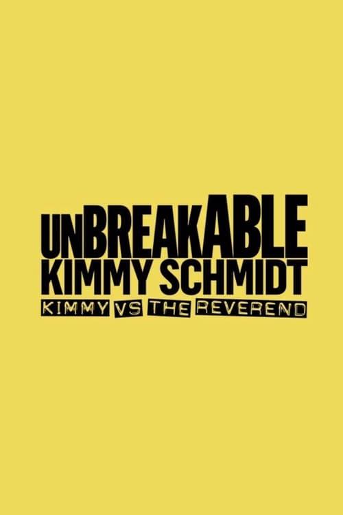 Nezdolná Kimmy Schmidt: Kimmy versus Reverend online