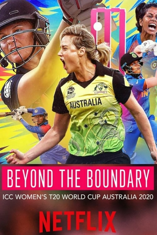 Beyond the Boundary: ICC Women's T20 World Cup Australia 2020 online