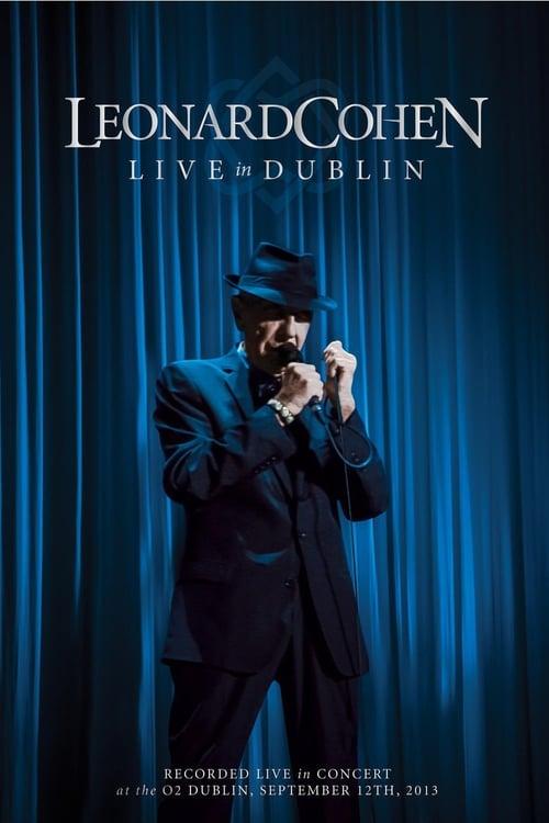 Leonard Cohen: Live in Dublin online