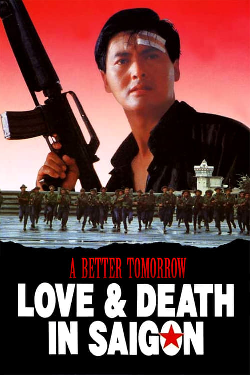 A Better Tomorrow III: Love and Death in Saigon online