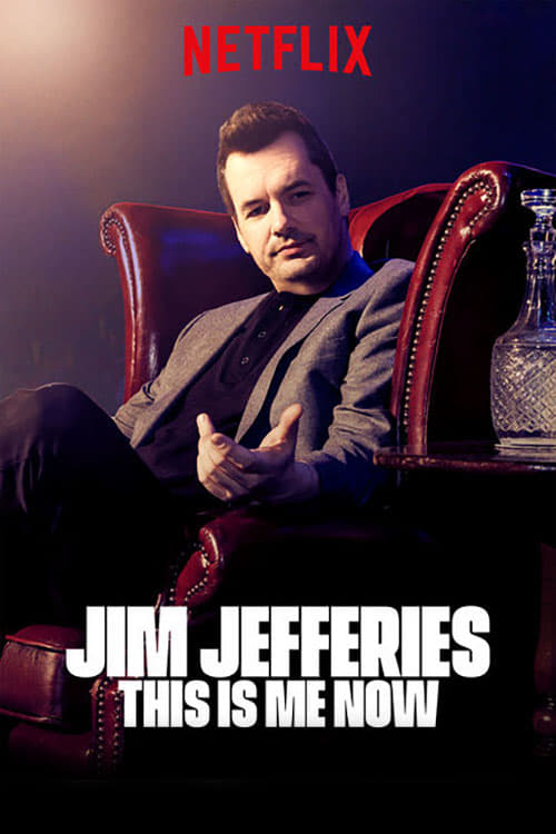 Jim Jefferies: This Is Me Now online