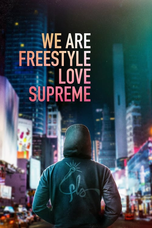 We Are Freestyle Love Supreme online