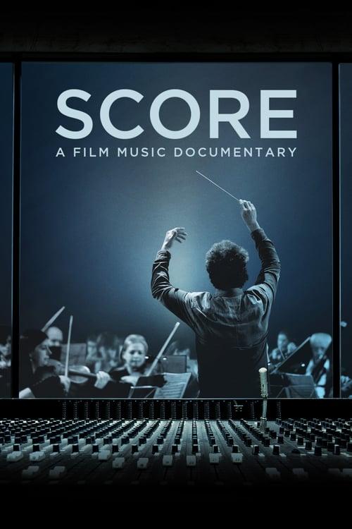 Score: A Film Music Documentary online