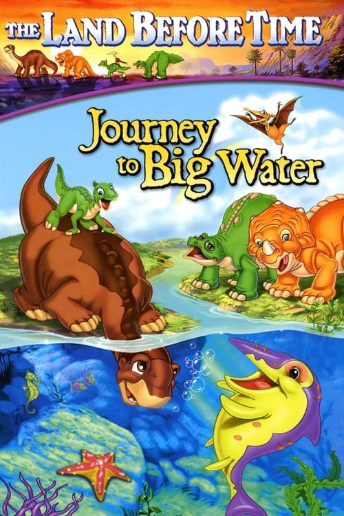 The Land Before Time IX: Journey to Big Water online