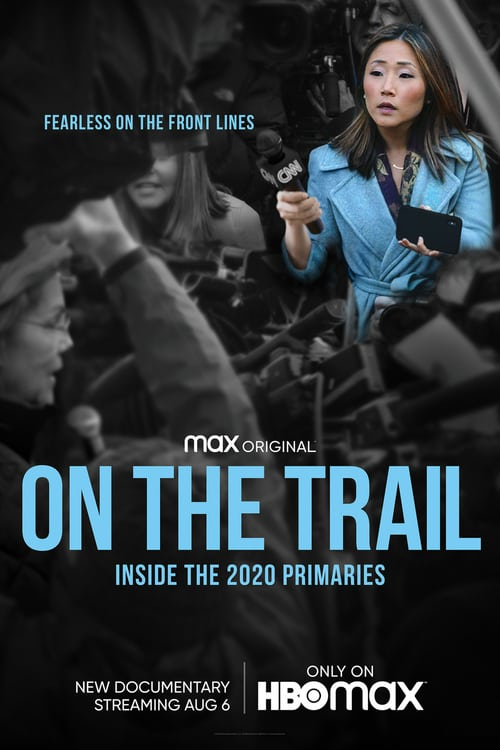 On the Trail: Inside the 2020 Primaries online