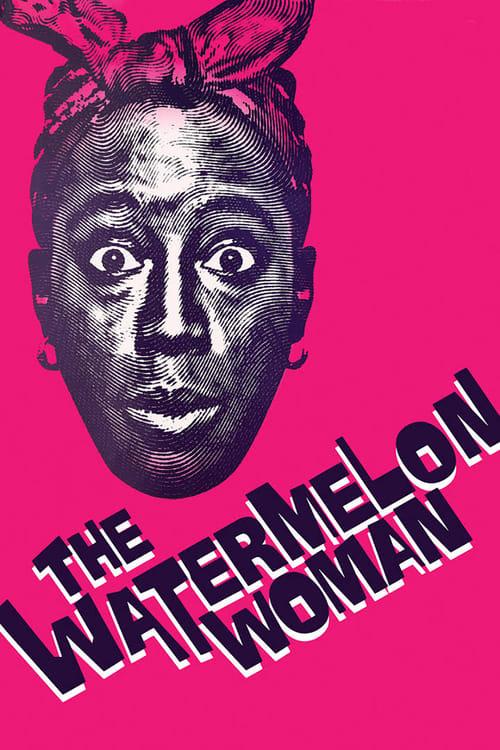 The Watermelon Woman online