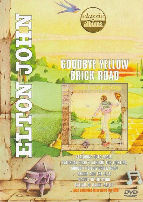 Elton John - Classic Album: Goodbye Yellow Brick Road online