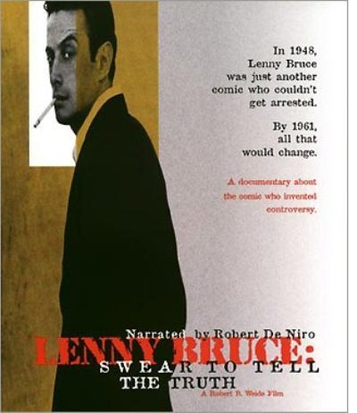 Lenny Bruce: Swear to Tell the Truth online