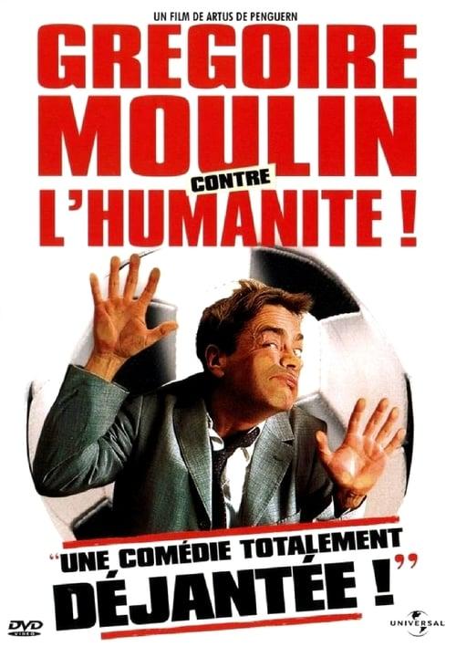 Grégoire Moulin contre l'humanité online