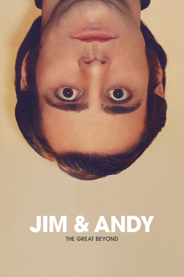 Jim and Andy: The Great Beyond - Featuring a Very Special, Contractually Obligated Mention of Tony Clifton online