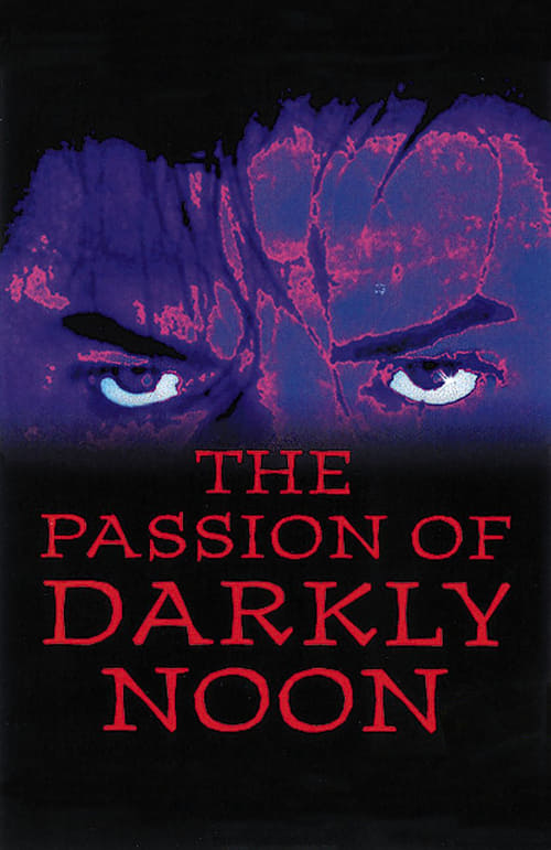 The Passion of Darkly Noon online