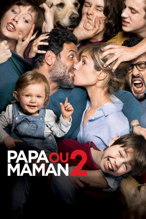 Papa ou maman 2 online