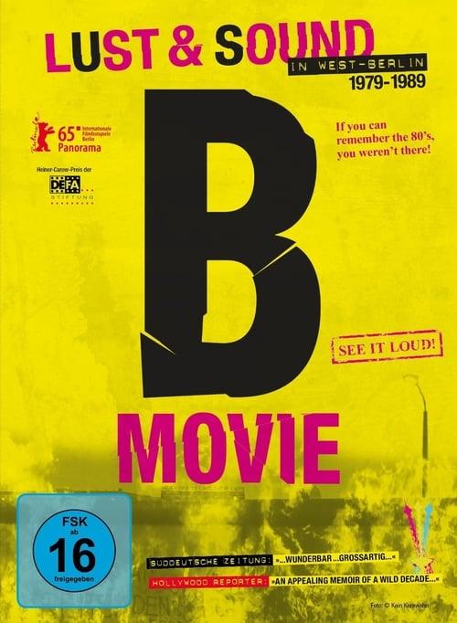 B-Movie: Lust & Sound in West-Berlin online