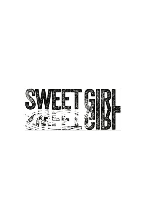 Sweet Girl online