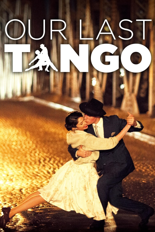 Our Last Tango online