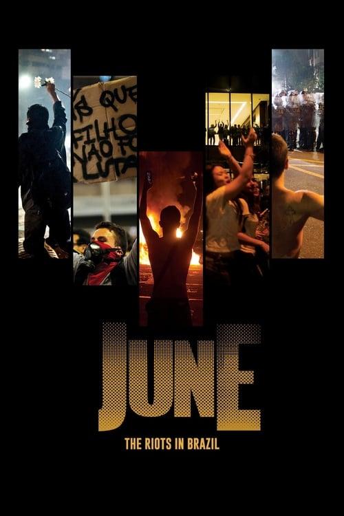 June: The Riots in Brazil online