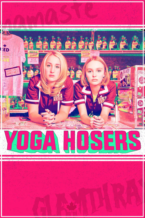Yoga Hosers online