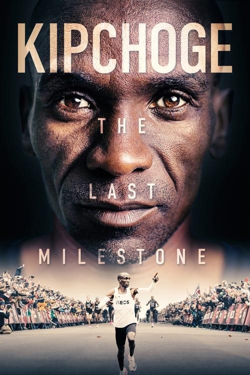 Kipchoge: The Last Milestone online